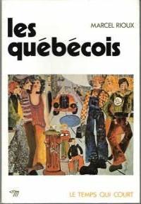 Marcel Rioux - Les Québécois.