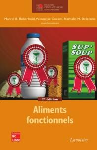 Marcel Roberfroid et Véronique Coxam - Aliments fonctionnels.