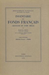 Marcel Roux - Graveurs du XVIIIe siècle - Tome 8, Duflos (Claude) - Ferée.