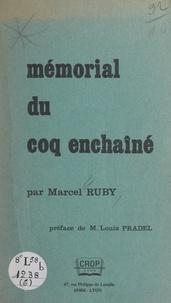 Marcel Ruby et Louis Pradel - Mémorial du Coq enchaîné.