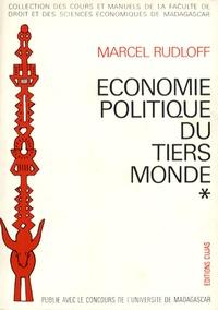 Marcel Rudloff - Economie politique du Tiers Monde.