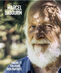 Marcel Sabourin - Encore et toujours… RIEN PANTOUTE.