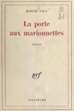 Marcel Sala - La porte aux marionnettes.
