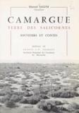Marcel Salem et Francis J.-P. Chamant - Camargue, terre des salicornes - Souvenirs et contes.