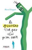 Marcel Sanguet - Le pervers n'est pas celui que l'on croit.