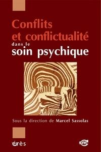 Marcel Sassolas - Conflits et conflictualité dans le soin psychique.