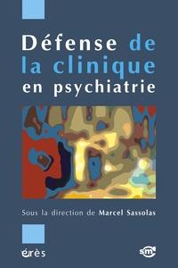 Marcel Sassolas - Défense de la clinique en psychiatrie.