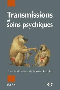 Marcel Sassolas - Transmissions et soins psychiques.