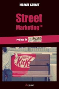 Marcel Saucet - Street Marketing - Un buzz dans la ville !.