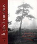 Marcel Saule - Le pin à crochets - Pinus uncinata.