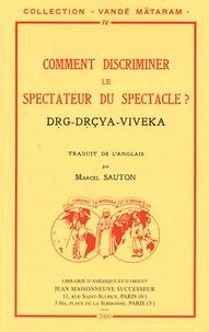 Deedr.fr Comment discriminer le spectateur du spectacle ? Image