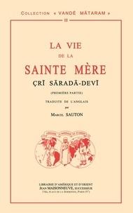 Cri Sarada Devi - 1re partie, La vie de la sainte Mère.pdf