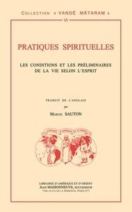 Pratiques spirituelles - Les conditions et les préliminaires de la vie selon lEsprit.pdf