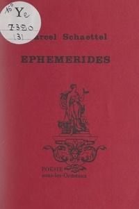Marcel Schaettel - Éphémérides.