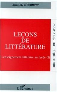 Marcel Schmitt - Leçons de littérature Tome 1 - Leçons de littérature.