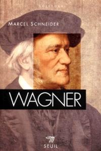 Marcel Schneider - Wagner.