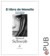 Marcel Schwob et  Luna Miguel - El libro de Monelle - Narrativa clásica.