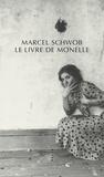 Marcel Schwob - Le Livre de Monelle.