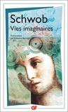 Marcel Schwob - Vies imaginaires.