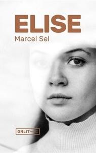 Marcel Sel - Elise.