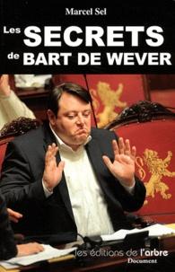 Marcel Sel - Les secrets de Bart De Wever.