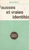 Marcel Sicot et Jean-Claude Ibert - Fausses et vraies identités.