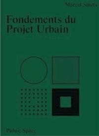 Marcel Smets - Fondements du projet urbain.