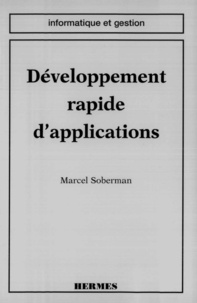Marcel Soberman - Développement rapide d'applications - RAD.