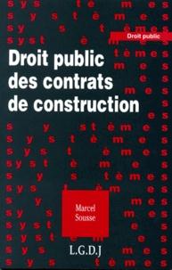 Marcel Sousse - Droit public des contrats de construction.