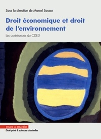 Marcel Sousse - Les conférences du CDED - Droit économique et droit de l'environnement.