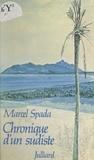 Marcel Spada - Chronique d'un sudiste.