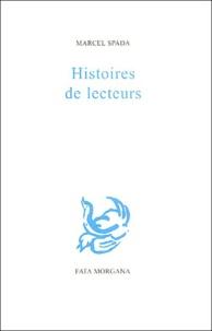 Marcel Spada - Histoires de lecteurs.