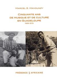 Cinquante ans de musique et de culture en Guadeloupe. - Mémoires 1928-1978.pdf