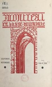 Marcel Terre - Montréal en Basse-Bourgogne - Souvenirs historiques.