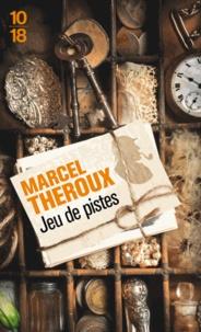 Marcel Theroux - Jeu de pistes.