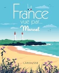Marcel Travel Posters - La France vue par... Marcel.