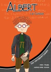 Marcel Trudel - Albert le curieux, les mathématiques.