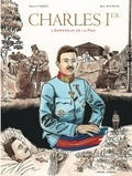Marcel Uderzo et Marc Bourgne - Charles Ier - L'Empereur de la Paix.