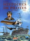 Marcel Uderzo et Jean-Pierre Lefèvre-Garros - Histoires de pilotes Tome 6 : Roland Garros.