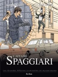 Marcel Uderzo et Jean-François Miniac - L'affaire Spaggiari.