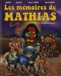 Marcel Uderzo et  Moloch - Les mémoires de Mathias Tome 2 : Le masque iroquois.