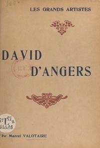 Marcel Valotaire et  Evers - David d'Angers - Étude critique illustrée de 24 reproductions hors texte.