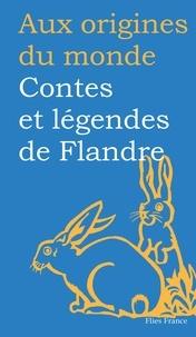 Marcel Van Den Berg - Contes et légendes de Flandre.