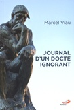 Marcel Viau - Journal d'un docte ignorant.