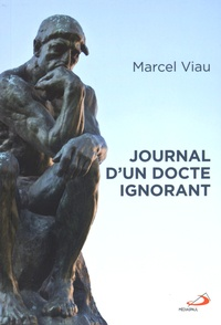 Marcel Viau - Journal d'un docte ignorant.