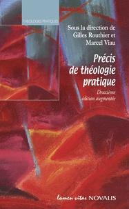 Marcel Viau et Gilles Routhier - Précis de théologie pratique (n. édition).