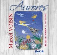 Marcel Voisin - Aurores.