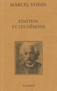 Marcel Voisin - Einstein et les démons.