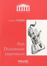 Marcel Voisin - Petit Dictionnaire impertinent.