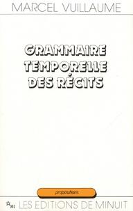 Marcel Vuillaume - Grammaire temporelle des récits.